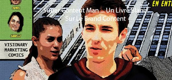 téléchargez le livre blanc  SUPER CONTENT MAN