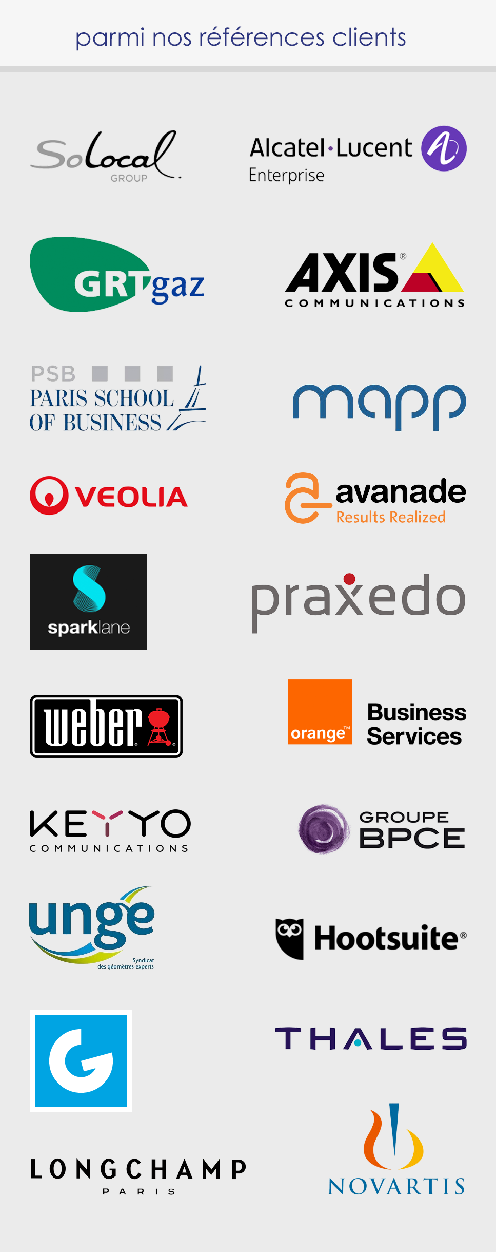 références clients de visionary marketing : schelcher prince, Orange, SFR, Business & Decision, Asterion, Axema, Nutrisaveurs, HEC, Celum
