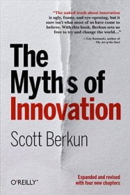 Scott Berkun Spells Out The Myths of Innovation