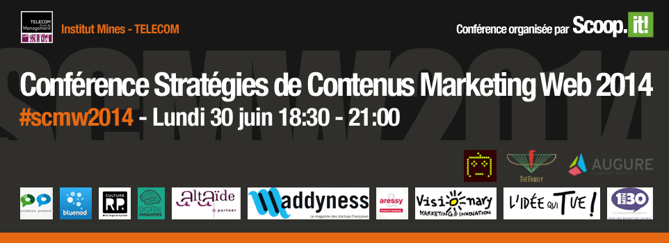 Stratégies de contenu : la Conférence Scoop'it est de retour #SCMW2014