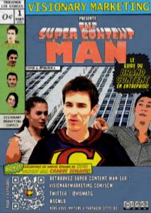 Les personnages de Super Content Man  ( ROI )