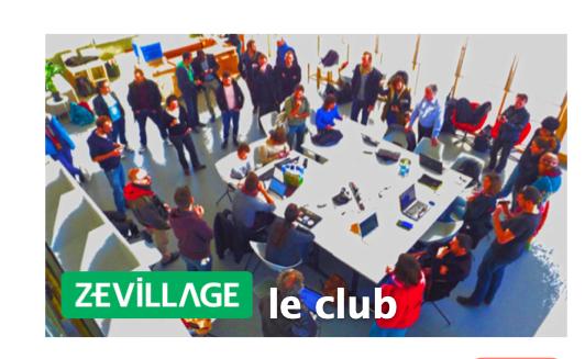 Le Club Zevillage : un club pour redéfinir le monde du travail