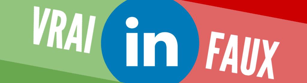 Démêlons dès maintenant le vrai du faux sur LinkedIn avec notre expert Bruno Fridlanski