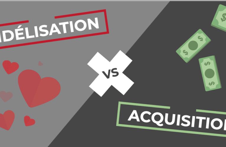Acquisition ou fidélisation clients ? Votre avis nous intéresse !
