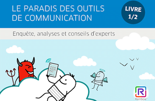 On ira tous au paradis : les outils de communication et de collaboration aussi ?