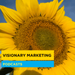 Visionary Marketing les podcasts