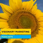 Visionary Marketing les podcasts