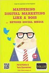 commander lMASTERING DIGITAL MARKETING LIKE A BOSS - BEYOND SOCIAL MEDIA (2015)