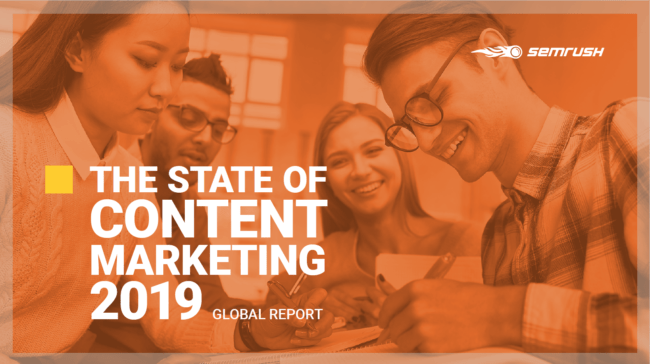 The SEMRUSH Study on the State of Content Marketing in 2020