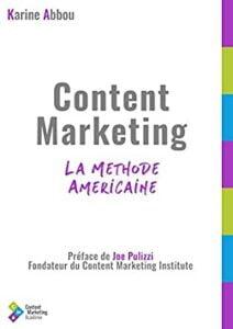 Content marketing, la méthode américaine, avec Karine Abbou