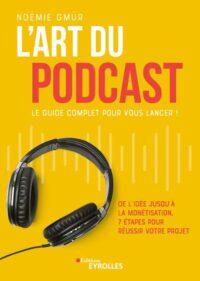 6 méthodes pour monétiser ses podcasts